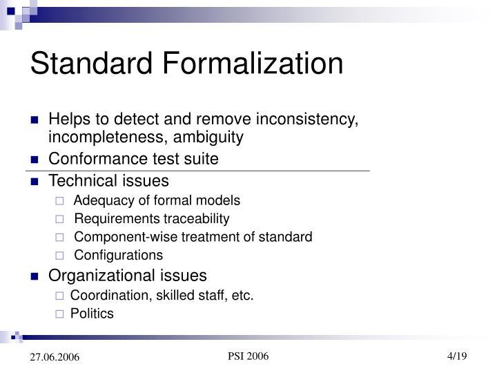 Standard Formalization