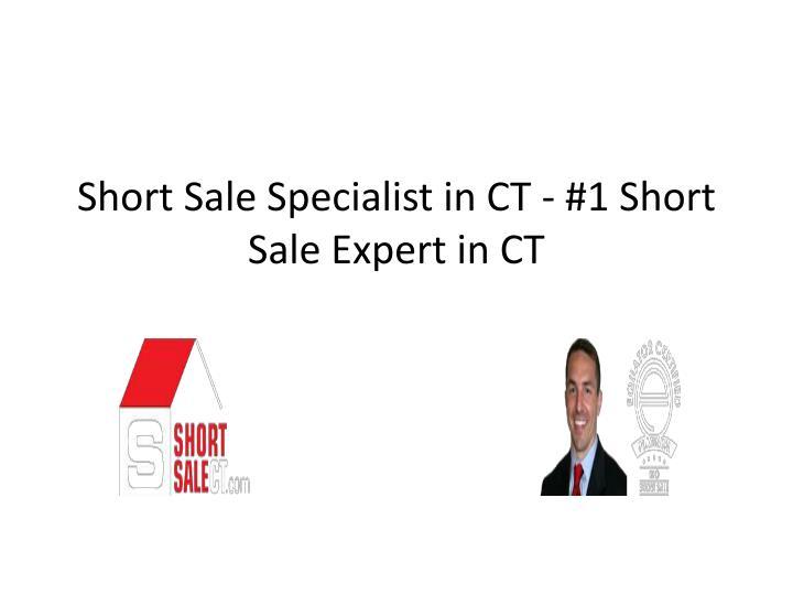 Short Sale Specialist in CT - #1 Short Sale Expert in CT