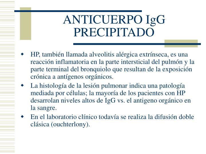 ANTICUERPO IgG PRECIPITADO