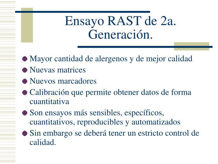Ensayo RAST de 2a. Generación.