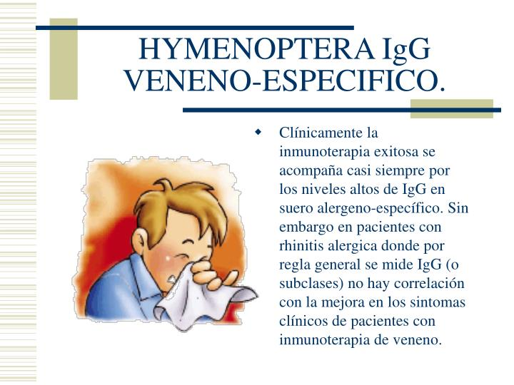 HYMENOPTERA IgG VENENO-ESPECIFICO.