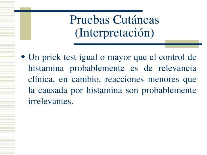 Pruebas Cutáneas (Interpretación)