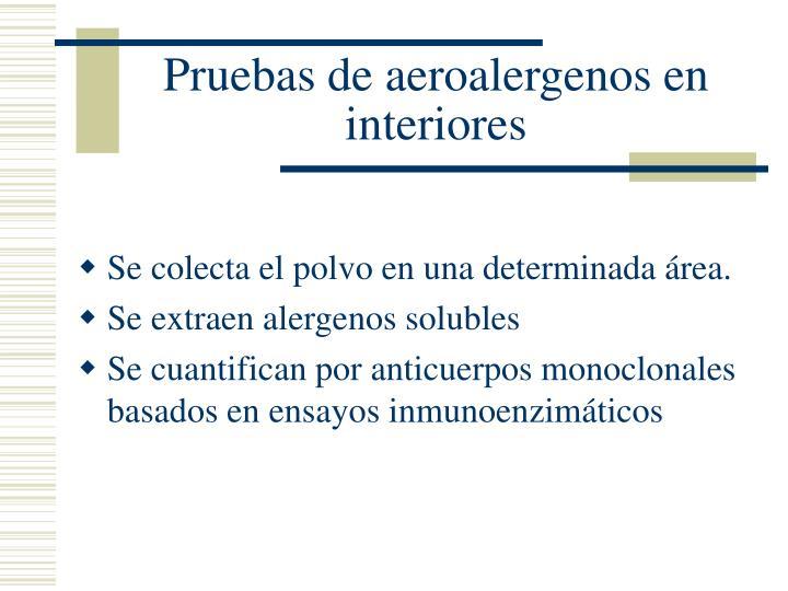Pruebas de aeroalergenos en interiores