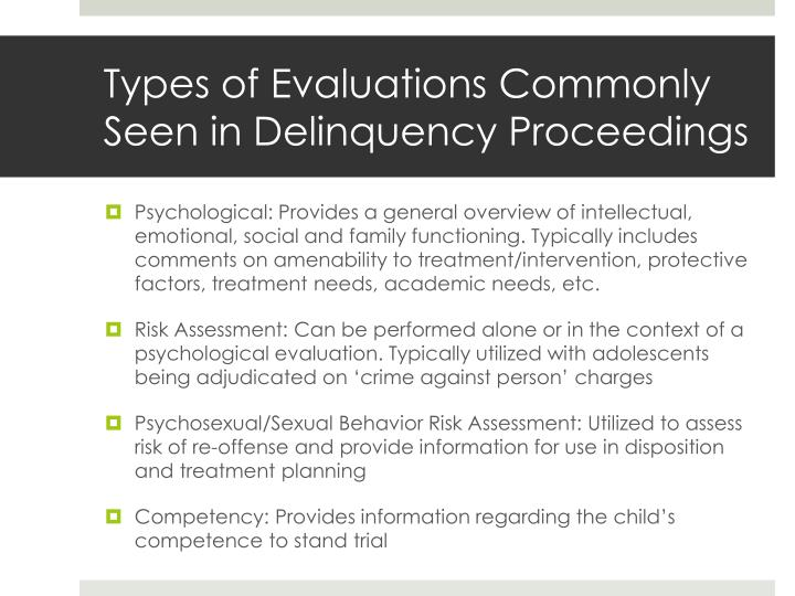 Types of Evaluations Commonly Seen in Delinquency Proceedings