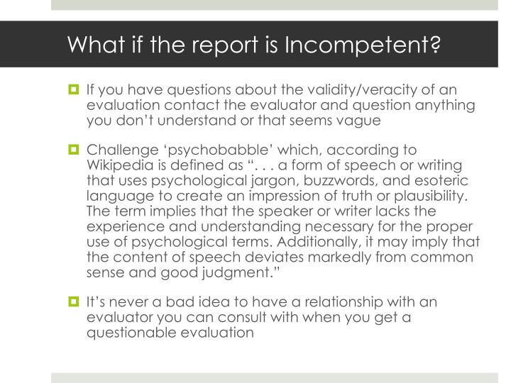 What if the report is Incompetent?