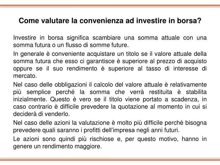 Come valutare la convenienza ad investire in borsa?