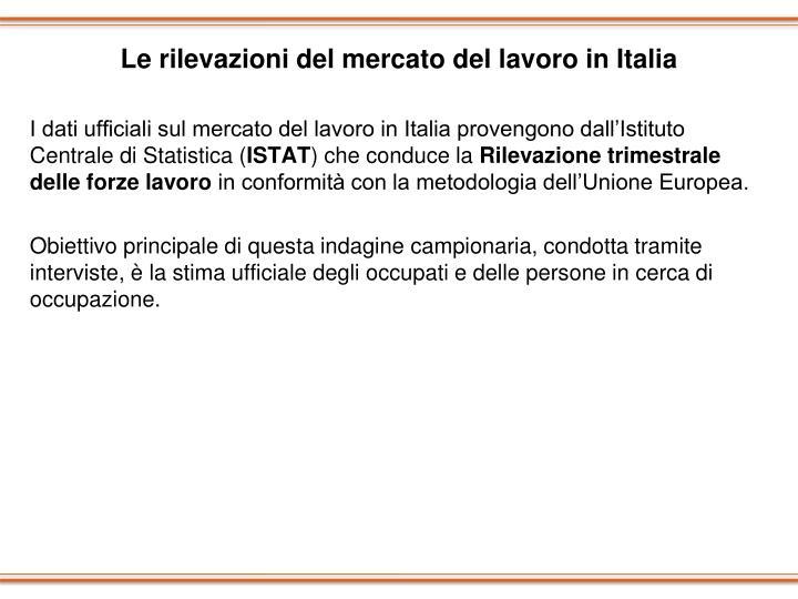Le rilevazioni del mercato del lavoro in Italia