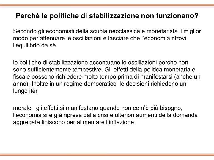Perché le politiche di stabilizzazione non funzionano?