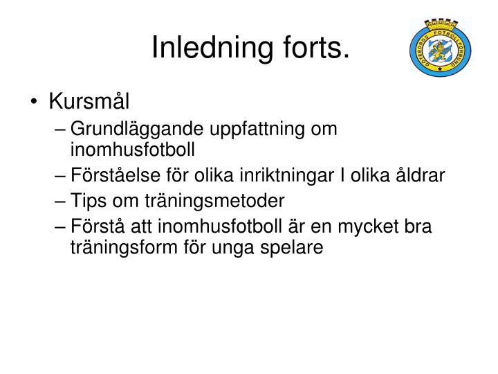 Inledning forts.