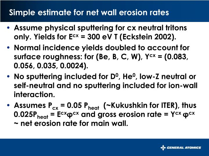 Simple estimate for net wall erosion rates