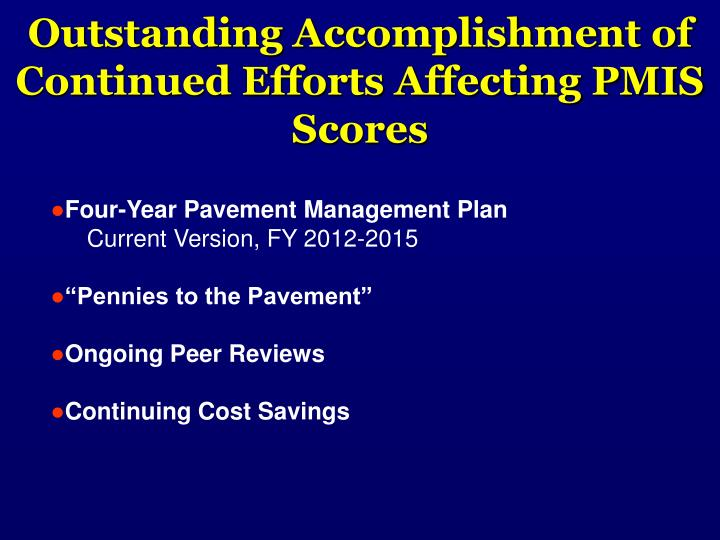 Outstanding Accomplishment of Continued Efforts Affecting PMIS Scores