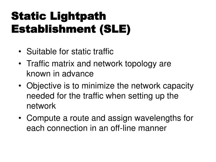 Static Lightpath Establishment (SLE)