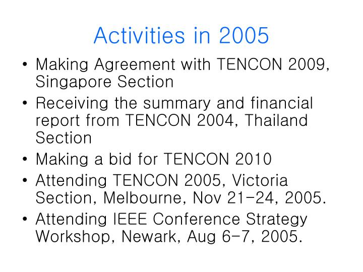 Activities in 2005