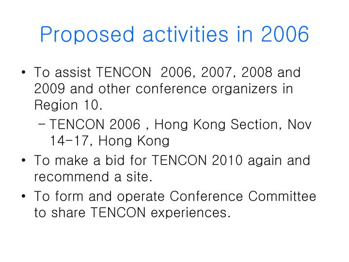 Proposed activities in 2006