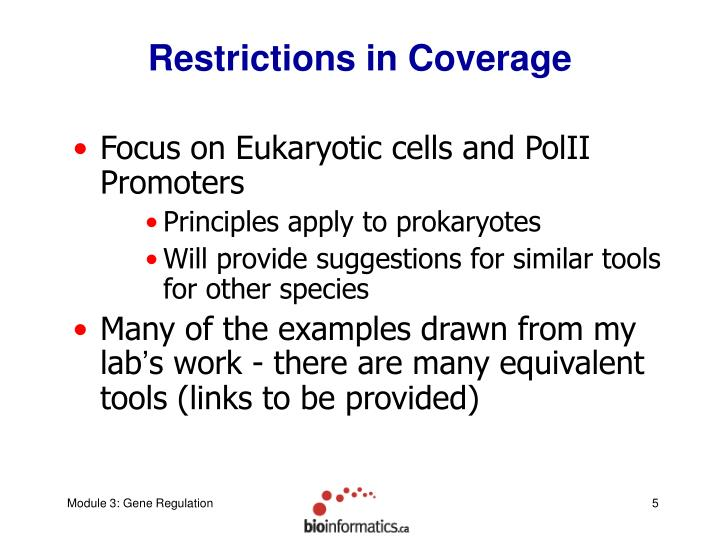 Restrictions in Coverage