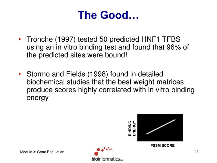 The Good…