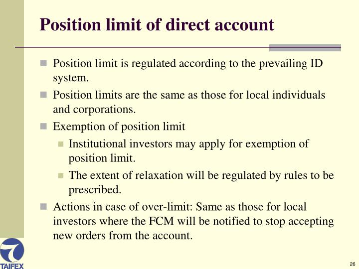 Position limit of direct account