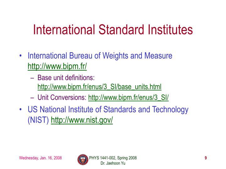 International Standard Institutes
