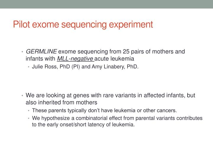 Pilot exome sequencing experiment