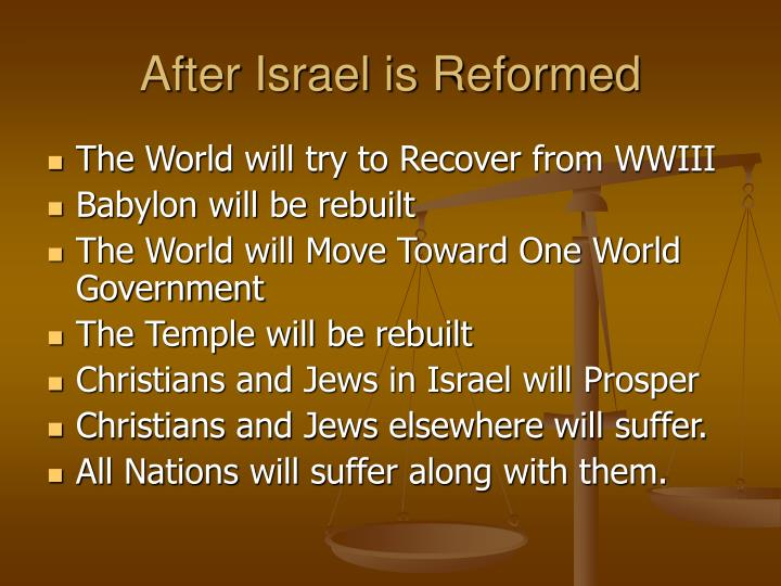 After Israel is Reformed
