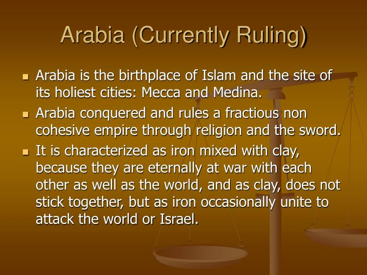 Arabia (Currently Ruling)