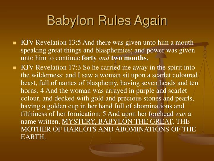 Babylon Rules Again