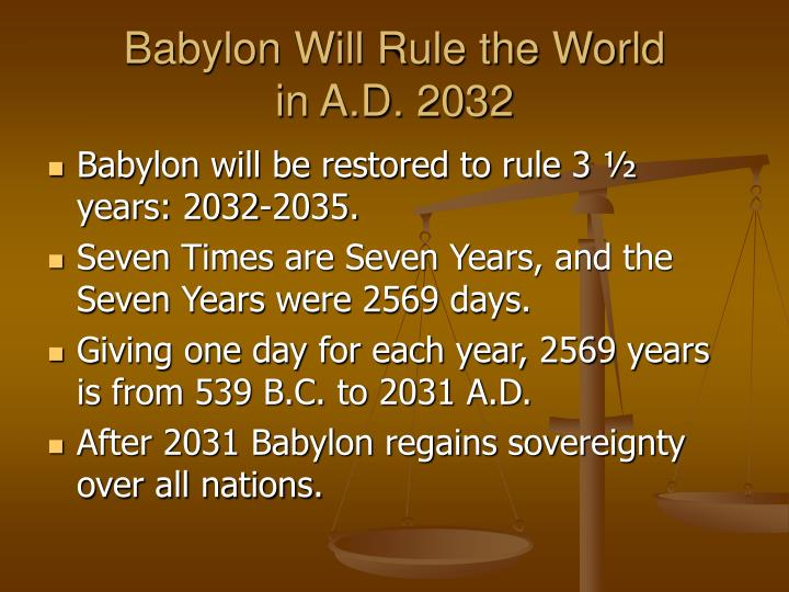 Babylon Will Rule the World