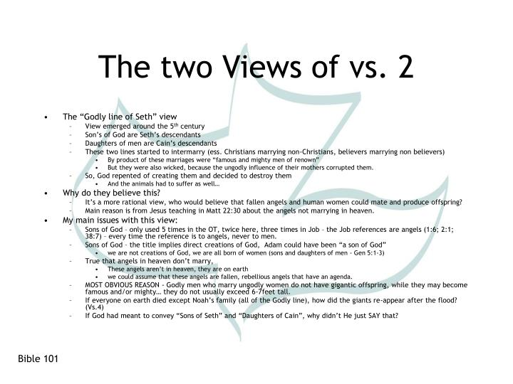 The two Views of vs. 2