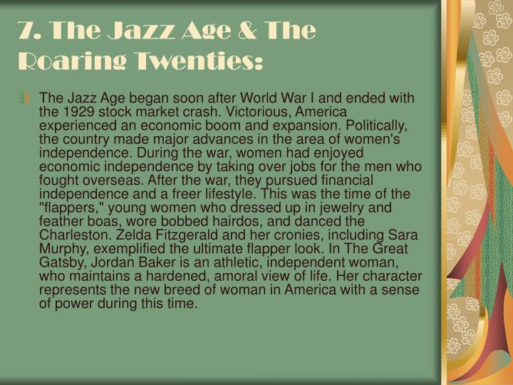 7. The Jazz Age & The Roaring Twenties: