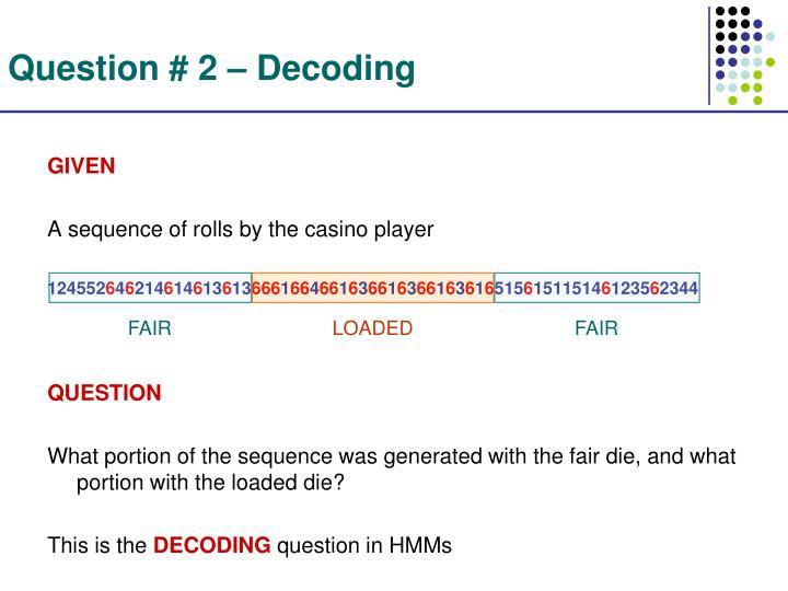 Question # 2 – Decoding