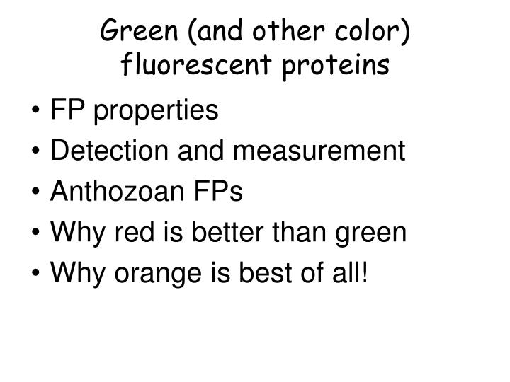 Green (and other color) fluorescent proteins