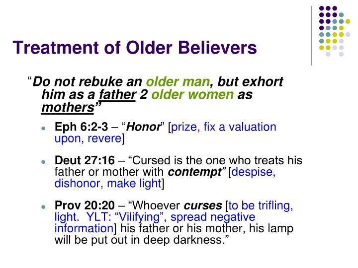 Treatment of Older Believers