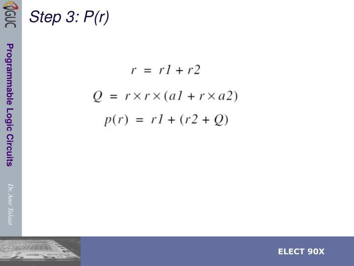 Step 3: P(r)
