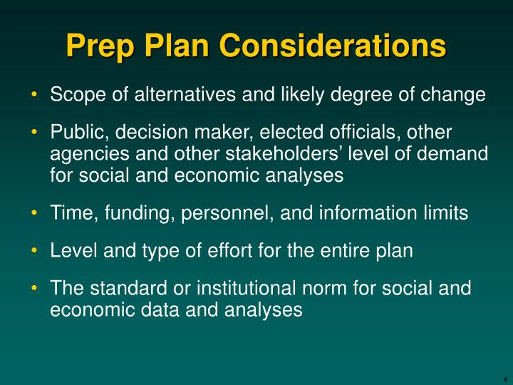 Prep Plan Considerations