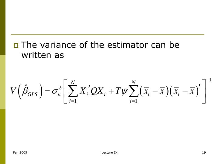 The variance of the estimator can be written as