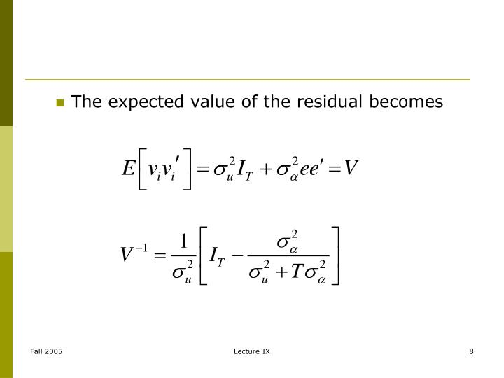 The expected value of the residual becomes