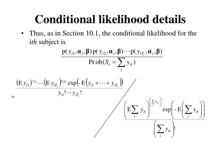 Conditional likelihood details