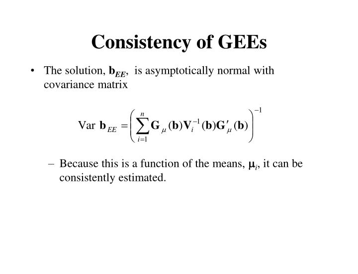 Consistency of GEEs
