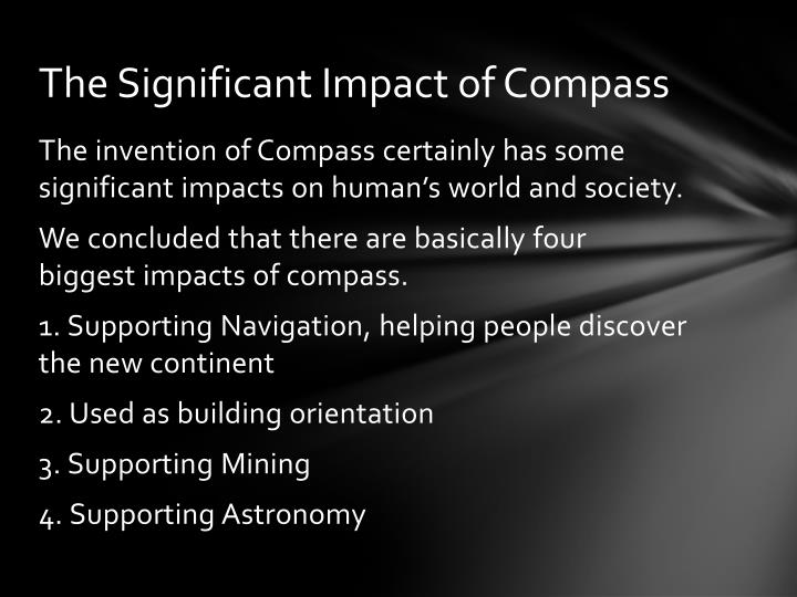 The Significant Impact of Compass