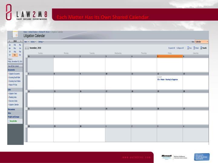 Each Matter Has Its Own Shared Calendar