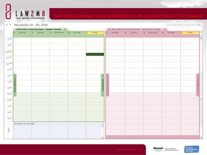 Each Matter Calendar Setup In LAW2M8 Can Be Accessed Directly From Outlook