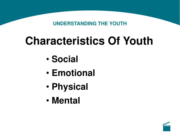 UNDERSTANDING THE YOUTH