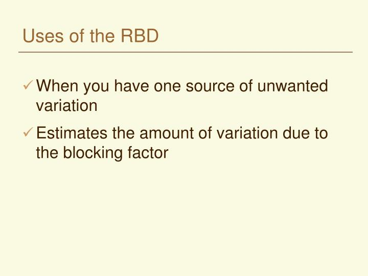 Uses of the RBD