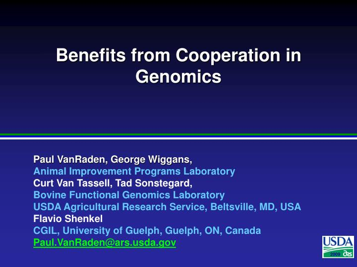 Benefits from cooperation in genomics