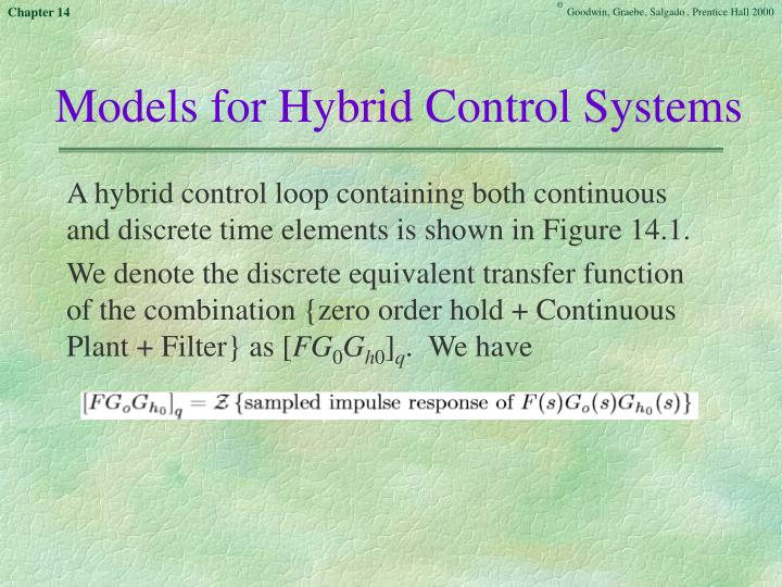 Models for Hybrid Control Systems