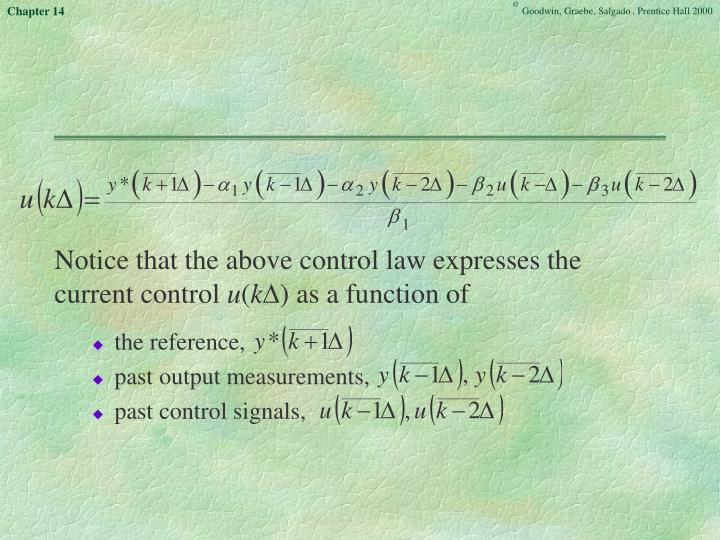 Notice that the above control law expresses the current control