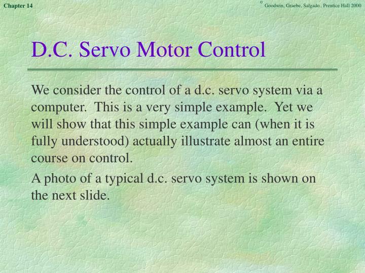 D.C. Servo Motor Control
