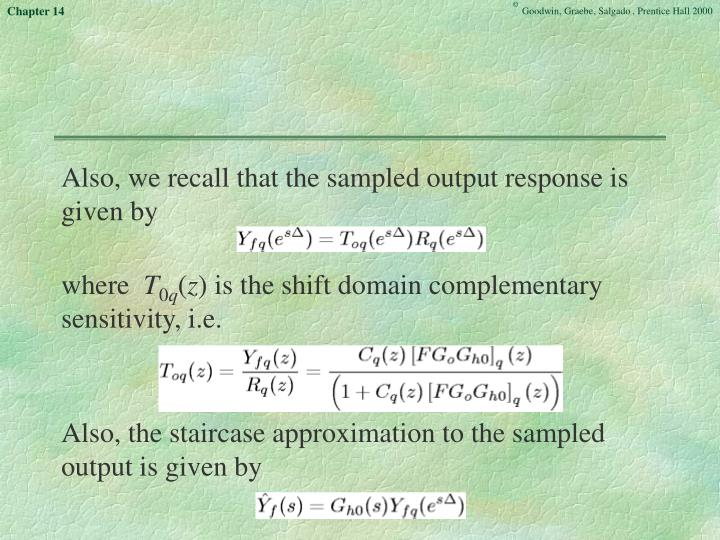 Also, we recall that the sampled output response is given by