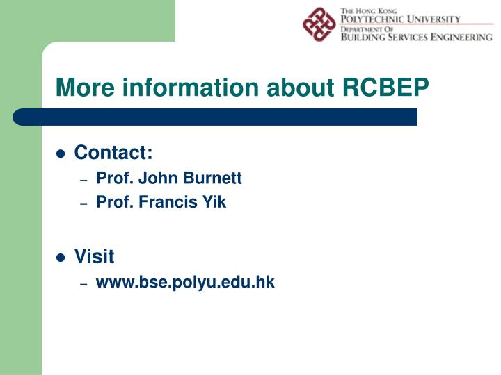 More information about RCBEP
