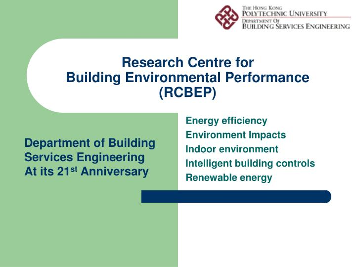 Research centre for building environmental performance rcbep